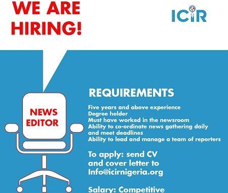 VACANCY: ICIR is hiring a news editor
